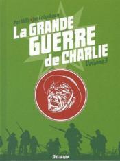 La grande guerre de Charlie t.3 - Couverture - Format classique