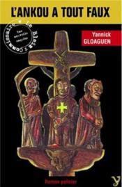 L'ankou a tout faux ; le chevalier, le diable et la mort - Couverture - Format classique