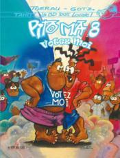 Pito Ma t.8 ; votez moi ! - Couverture - Format classique