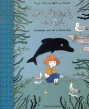 Les secrets de Zoé t.3 ; dauphins en danger - Couverture - Format classique