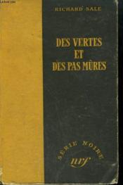 Des Vertes Et Des Pas Mures. ( Passing Strange). Collection : Serie Noire Sans Jaquette N° 69 - Couverture - Format classique