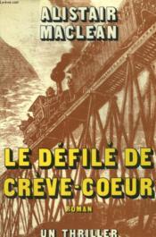 Le Defile De Creve Coeur. - Couverture - Format classique