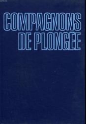 Compagnons De Plongee. - Couverture - Format classique