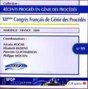 Recents Progres En Genie Des Procedes N. 99 Annee 2009 : Xiieme Congres Francais De Genie Des Proced - Couverture - Format classique