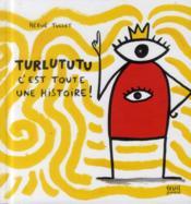 Turlututu c'est toute une histoire ! - Couverture - Format classique