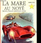 Benton, Carson, Detectives Prives - La Mare Au Noye - Couverture - Format classique