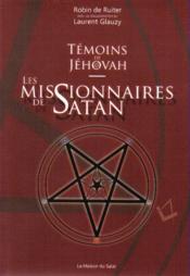 Témoins de Jéhovah : les missionnaires de Satan - Couverture - Format classique