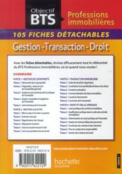 Objectif Bts ; Gestion, Transaction, Droit ; Bts Professions Immobilières ; 105 Fiches Détachables - 4ème de couverture - Format classique