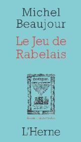 Le jeu de Rabelais - Couverture - Format classique