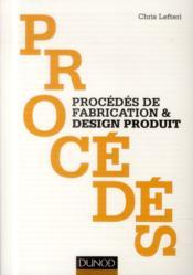 Procédés de fabrication & design produit - Couverture - Format classique