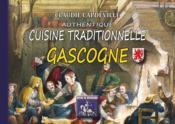Authentique cuisine traditionnelle de gascogne - Couverture - Format classique