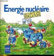 Energie Nucleaire Et Securite Des Populations - Couverture - Format classique