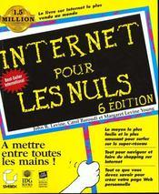 Internet Pour Les Nuls ; 6e Edition - Intérieur - Format classique