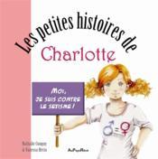 Les petites histoires de Charlotte ; moi j'aime pas le sexisme - Couverture - Format classique