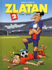 Dans la peau de Zlatan t.2 - Couverture - Format classique