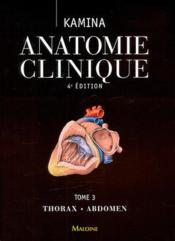 Anatomie clinique. tome 3: thorax, abdomen, 4e ed. - Couverture - Format classique