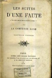 Les Suites D'Une Faute - Fin Des Amours De La Belle Aurore - Nouvelle Edition. - Couverture - Format classique