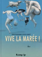 Vive la marée ! - Couverture - Format classique
