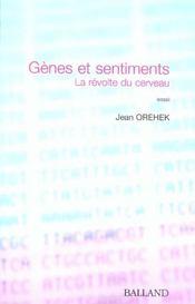 Genes Et Sentiments ; La Revolte Du Cerveau - Intérieur - Format classique