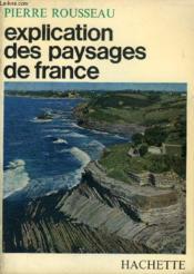 Explication Des Paysages De France, La Route Paris-Hendaye - Couverture - Format classique