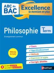 ABC DU BAC EXCELLENCE T.14 ; philosophie ; terminale (édition 2020) - Couverture - Format classique