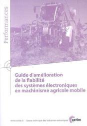 Guide d'amelioration de la fiabilite dessystemes electroniques en machinisme agricole mobile perform - Couverture - Format classique