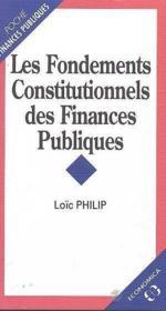 Les fondements constitutionnels des finances publiques - Couverture - Format classique
