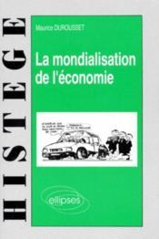 La Mondialisation De L'Economie - Couverture - Format classique