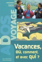 Vacances Ou Comment Et Avec Qui ? - Couverture - Format classique