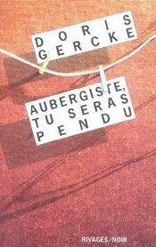 Aubergiste, Tu Seras Pendu - Intérieur - Format classique