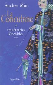 La concubine t.1 ; l'imperatrice orchidee - Intérieur - Format classique