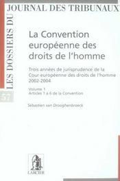 La convention européenne des droits de l'homme. 3 années de jurisprudence de la cour européenne des droits de l'homme t. - Intérieur - Format classique