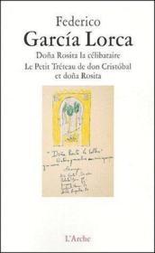 Doña Rosita la célibataire ; le petit tréteau de don Cristóbal et doña Rosita - Couverture - Format classique