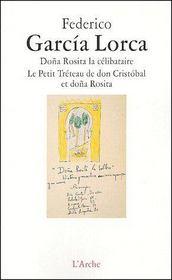 Doña Rosita la célibataire ; le petit tréteau de don Cristóbal et doña Rosita - Intérieur - Format classique