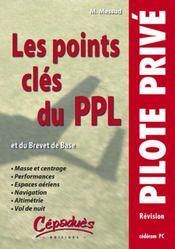 Les points clés du ppl et du brevet de base - Intérieur - Format classique