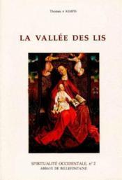 Spiritualité occidentale t.2 ; la vallée des lis - Couverture - Format classique