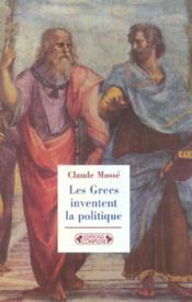 Les grecs inventent la politique - Couverture - Format classique