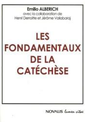 Les fondamentaux de la catéchèse - Couverture - Format classique