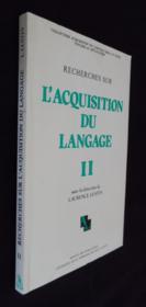 Recherches sur l'acquisition du langage. tome ii. journees des 16-17 31898 - Couverture - Format classique