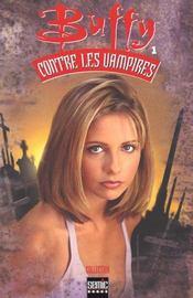 Buffy contre les vampires T.1 - Intérieur - Format classique