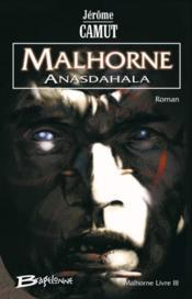 Malhorne t.3 ; Anasdahala - Couverture - Format classique
