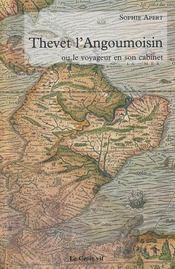 Thevet l'Angoumoisin ou le voyageur en son cabinet - Intérieur - Format classique
