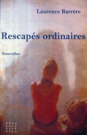 Rescapés ordinaires - Couverture - Format classique