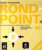 Rond point n.3 ; cahier d'exercices+cd - Intérieur - Format classique