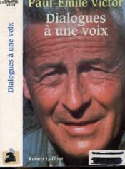 Dialogues A Une Voix - Couverture - Format classique
