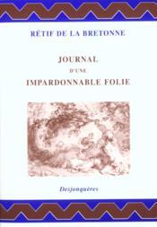 Journal D'Une Impardonnable Folie - Couverture - Format classique