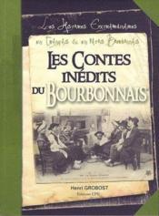 Bourbonnais ; histoires extraordinaires de mon grand-père en français et en patois - Couverture - Format classique
