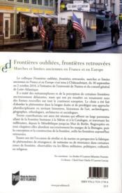 Frontières oubliées, frontières retrouvées ; marches et limites anciennes en France et en Europe - 4ème de couverture - Format classique
