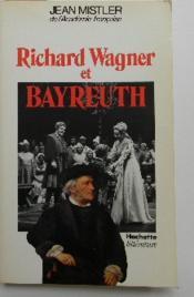 Richard Wagner Et Bayreuth. - Couverture - Format classique