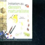 telecharger Initiation au dessin naturaliste livre PDF en ligne gratuit